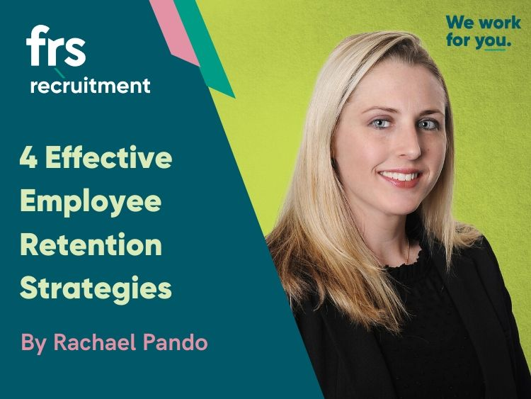 4 Effective Employee Retention Strategies