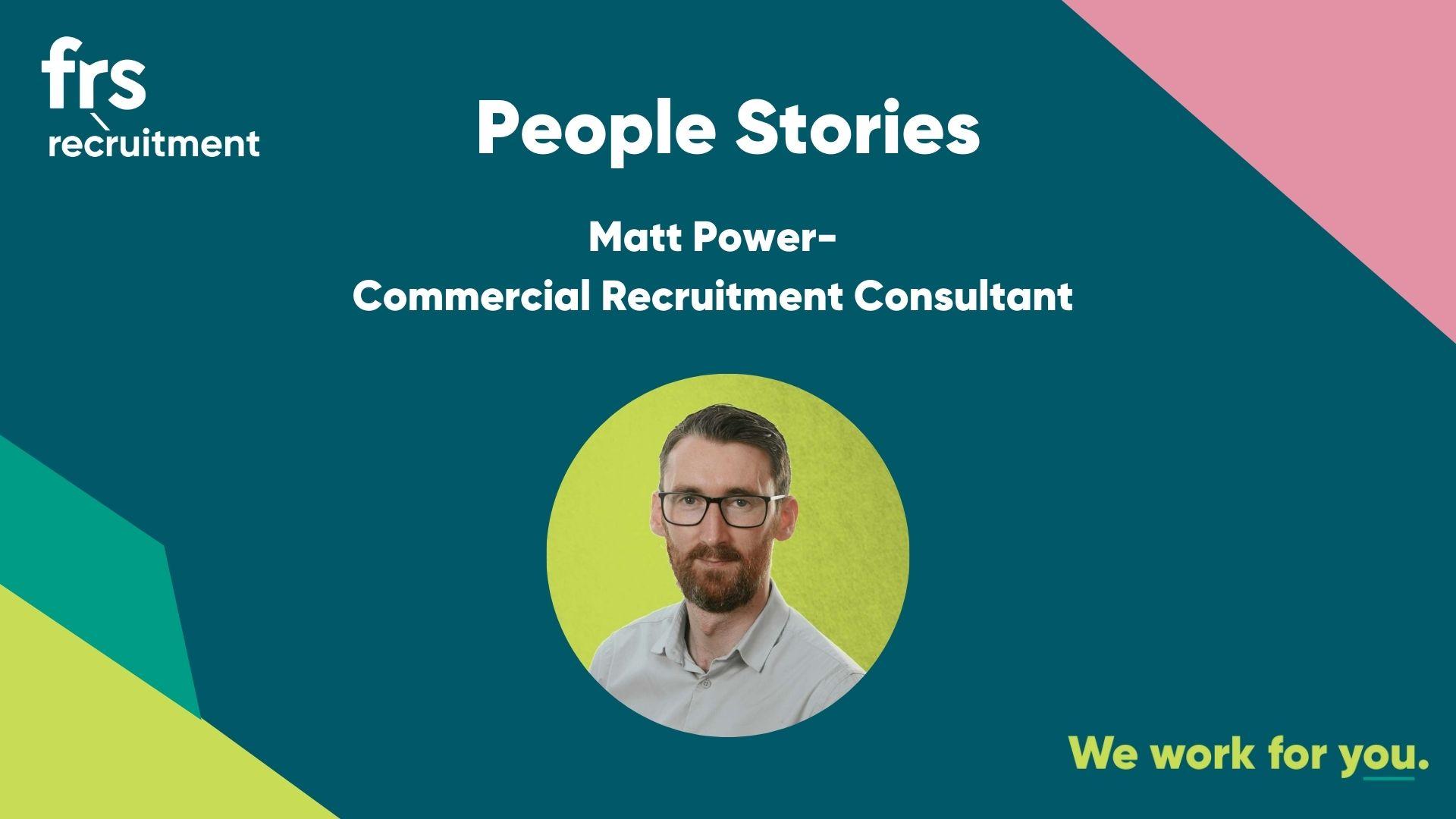 Matt Power- Industrial Commercial Recruitment Consultant