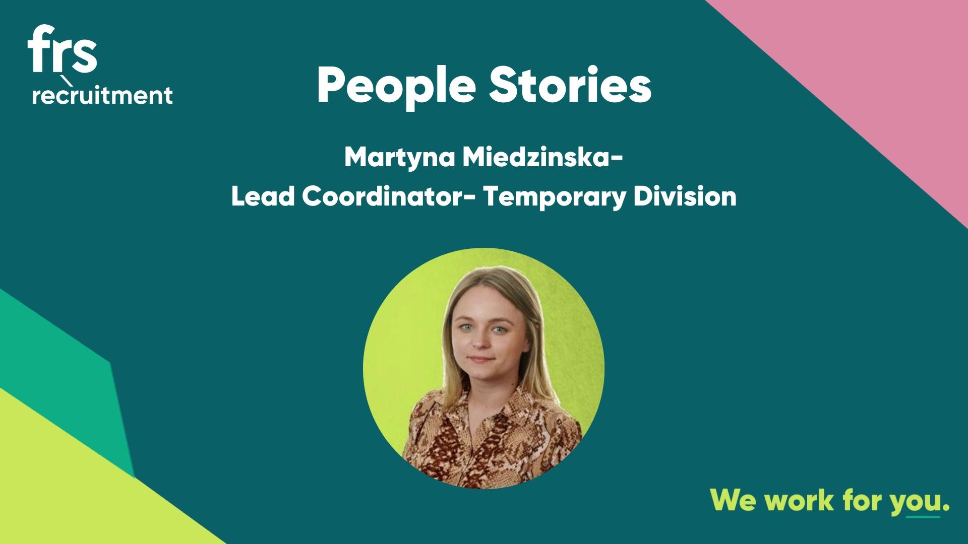 Martyna Miedzinska- Lead Coordinator Temporary Division
